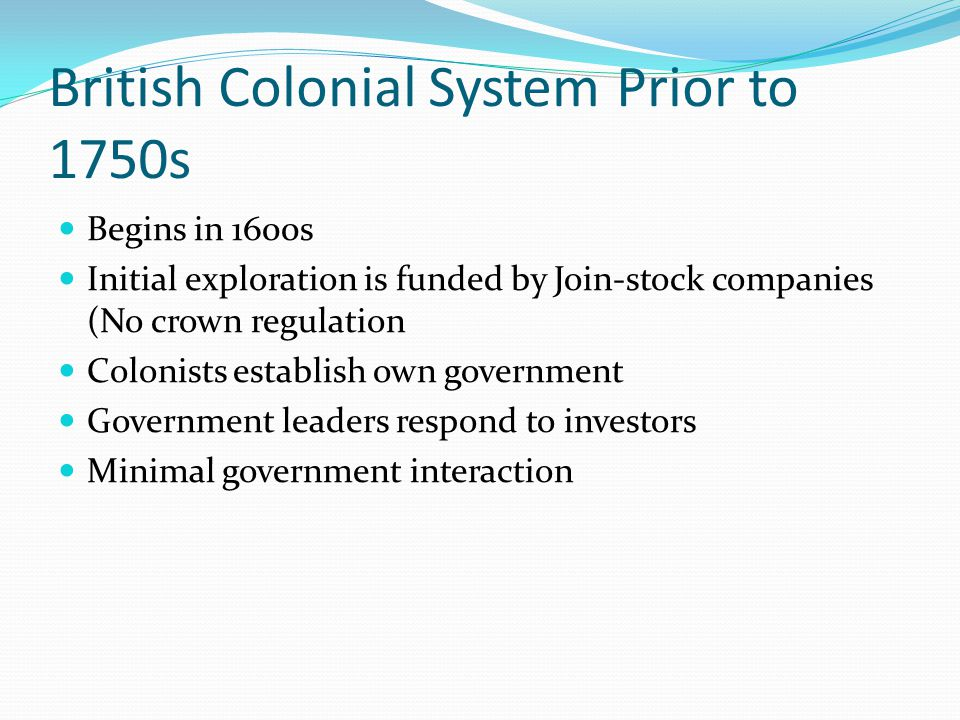 British Colonial System Prior to 1750s