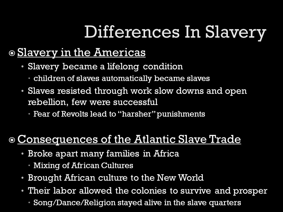 Differences In Slavery