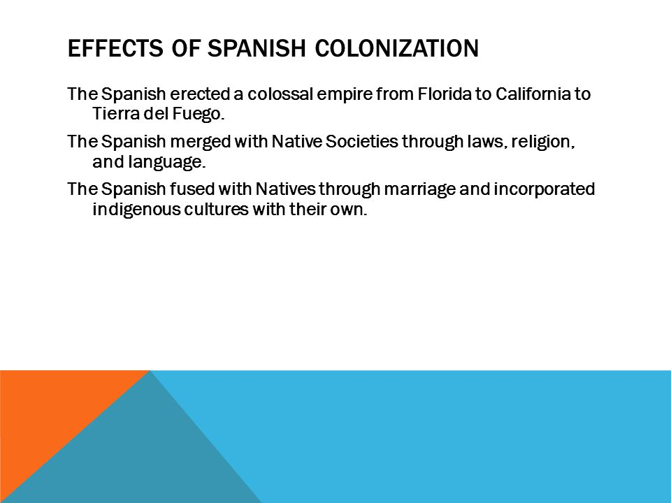 Effects of Spanish Colonization