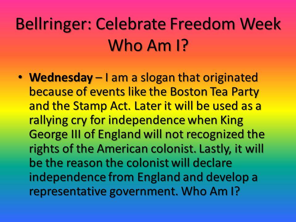 Bellringer: Celebrate Freedom Week Who Am I
