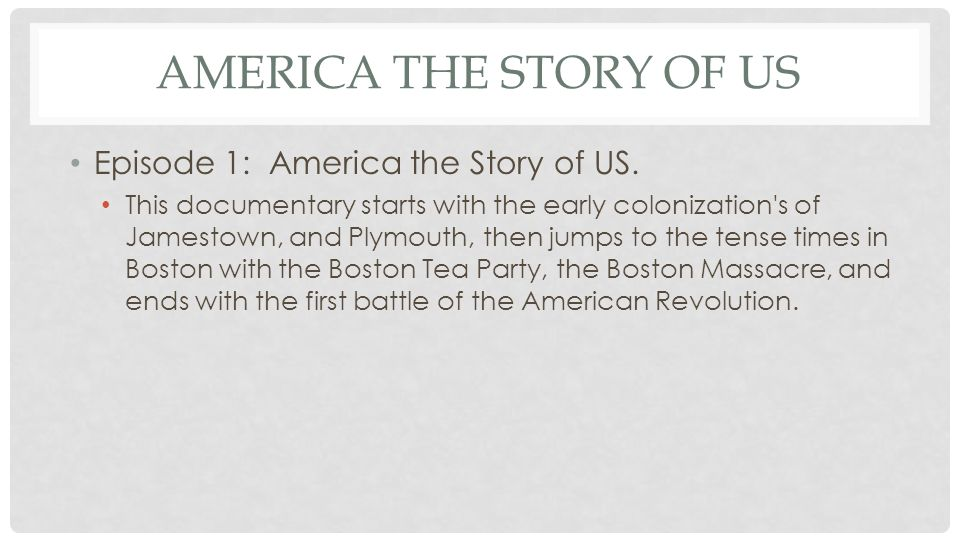 America the Story of US Episode 1: America the Story of US.
