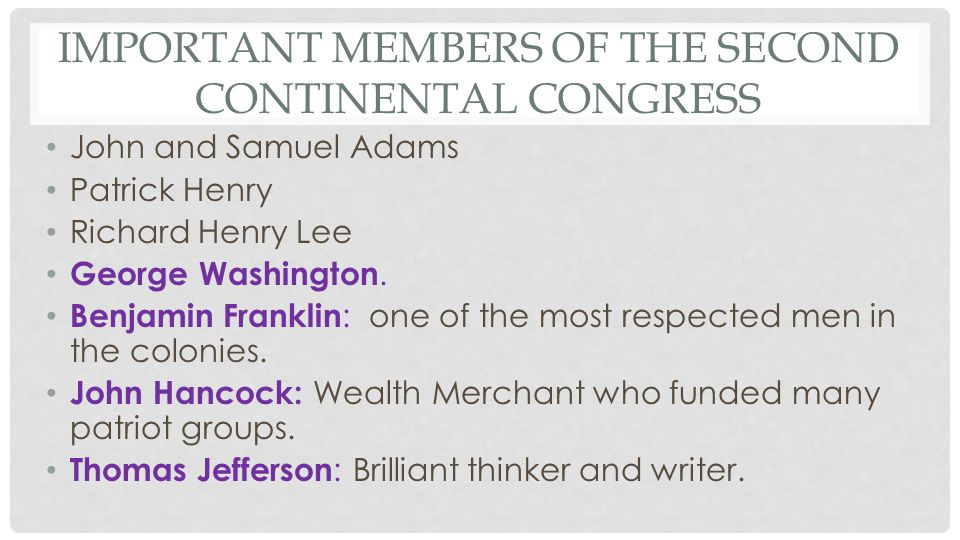 Important Members of the Second continental Congress