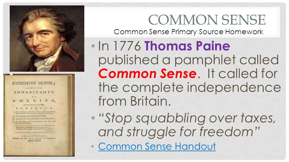 Common Sense Common Sense Primary Source Homework.