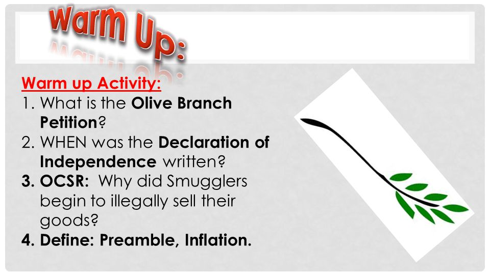 Warm Up: Warm up Activity: What is the Olive Branch Petition