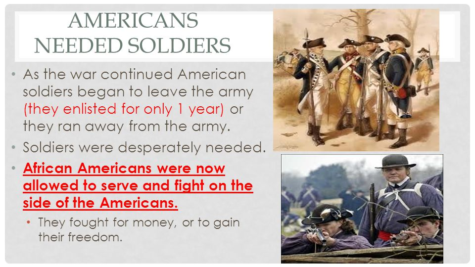 Americans needed Soldiers