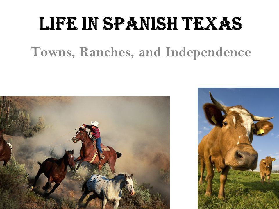 Towns, Ranches, and Independence
