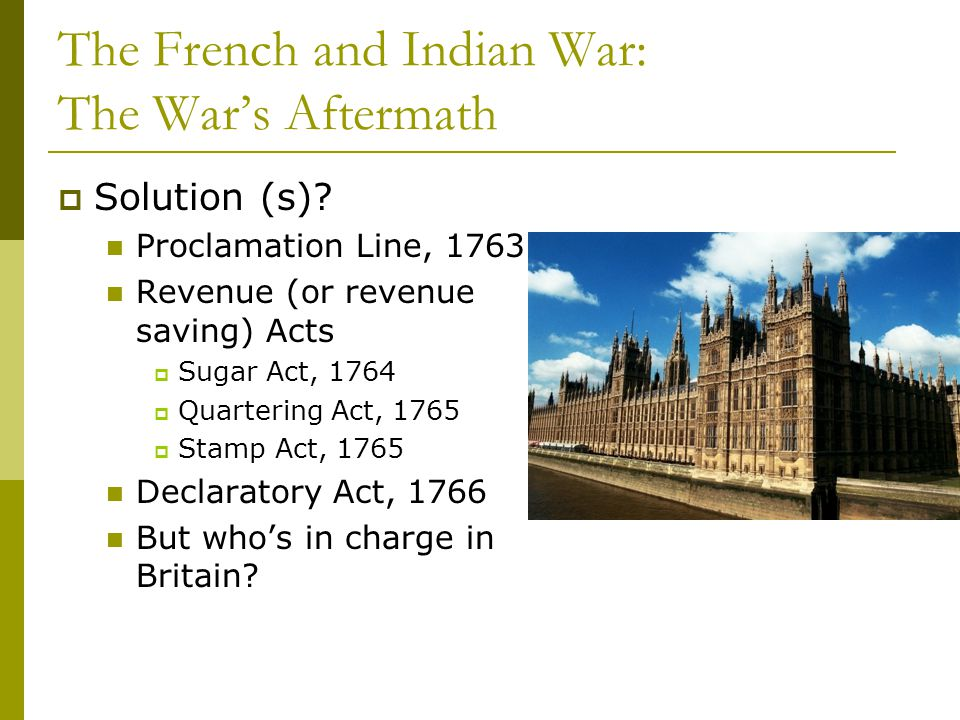 The French and Indian War: The War's Aftermath