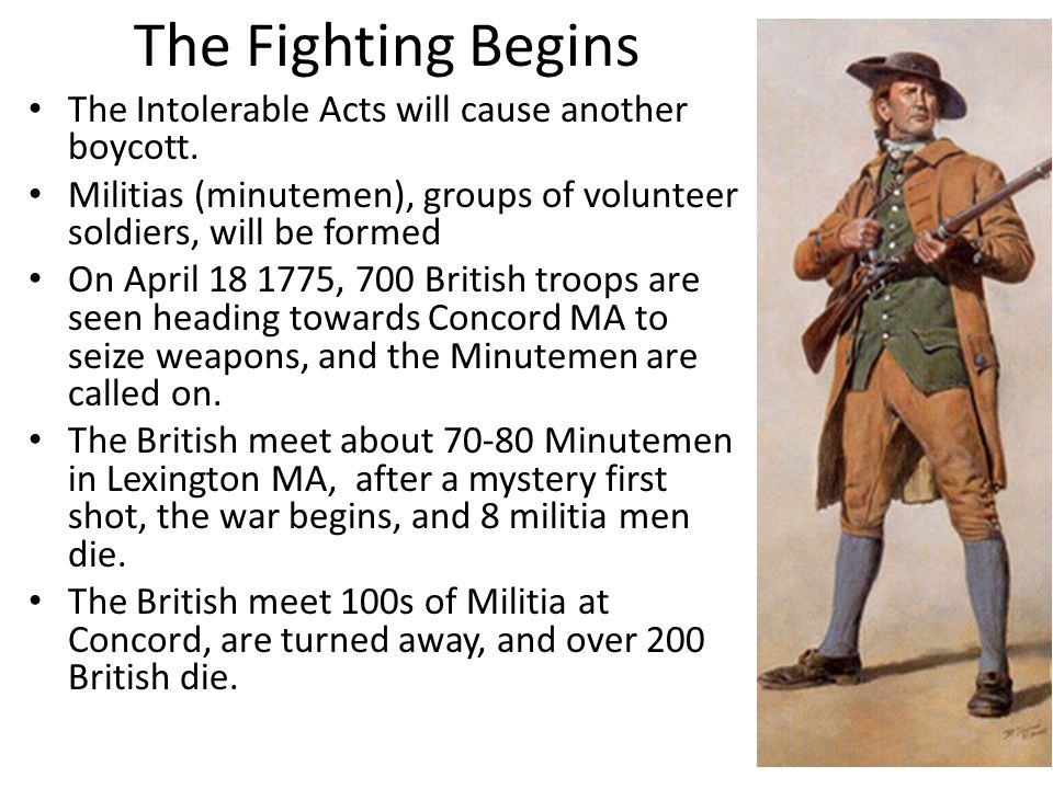 The Fighting Begins The Intolerable Acts will cause another boycott.