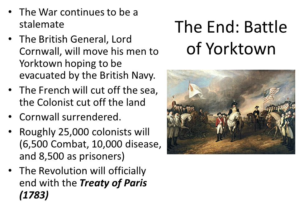 The End: Battle of Yorktown