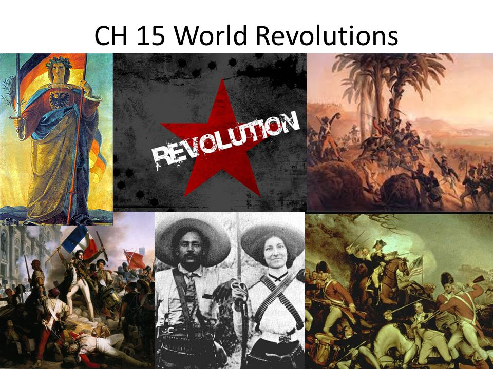 CH 15 World Revolutions