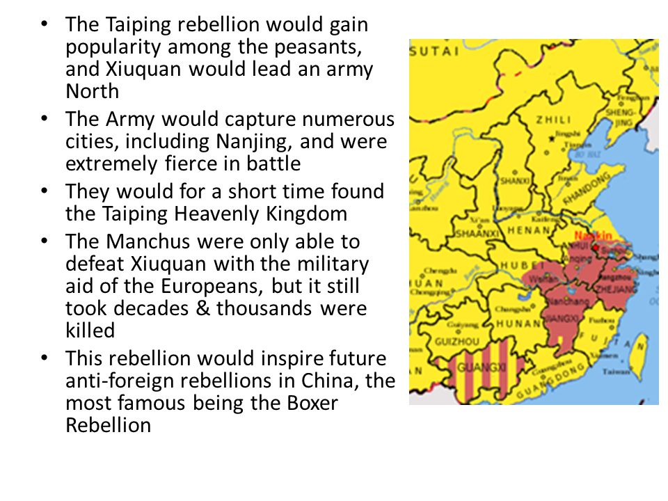The Taiping rebellion would gain popularity among the peasants, and Xiuquan would lead an army North