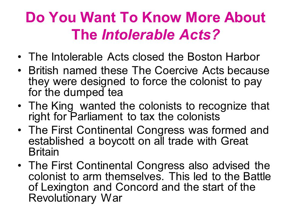 Do You Want To Know More About The Intolerable Acts