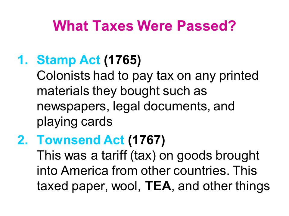 What Taxes Were Passed