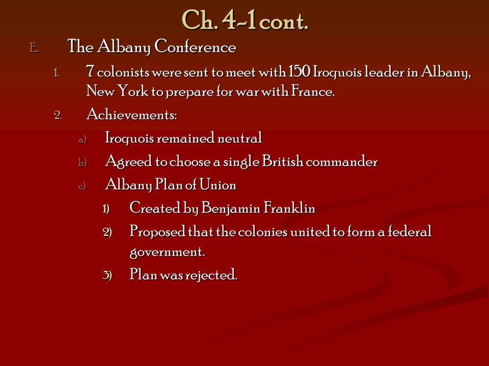 Ch. 4-1 cont. The Albany Conference