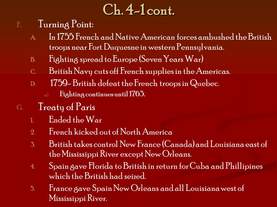 Ch. 4-1 cont. Turning Point: Treaty of Paris