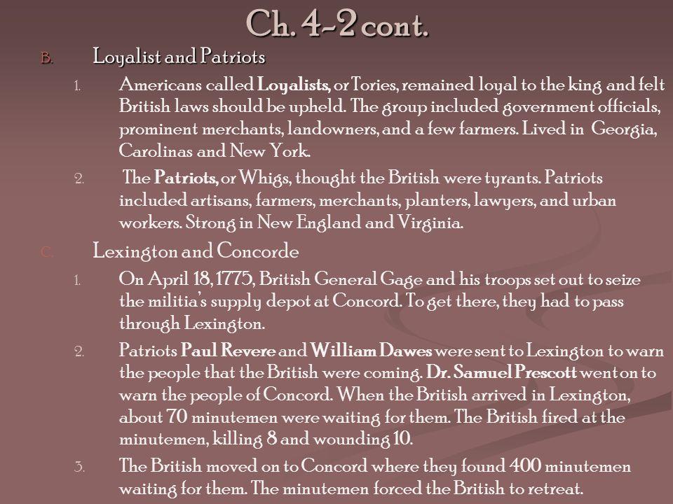 Ch. 4-2 cont. Loyalist and Patriots Lexington and Concorde