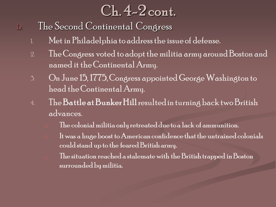 Ch. 4-2 cont. The Second Continental Congress