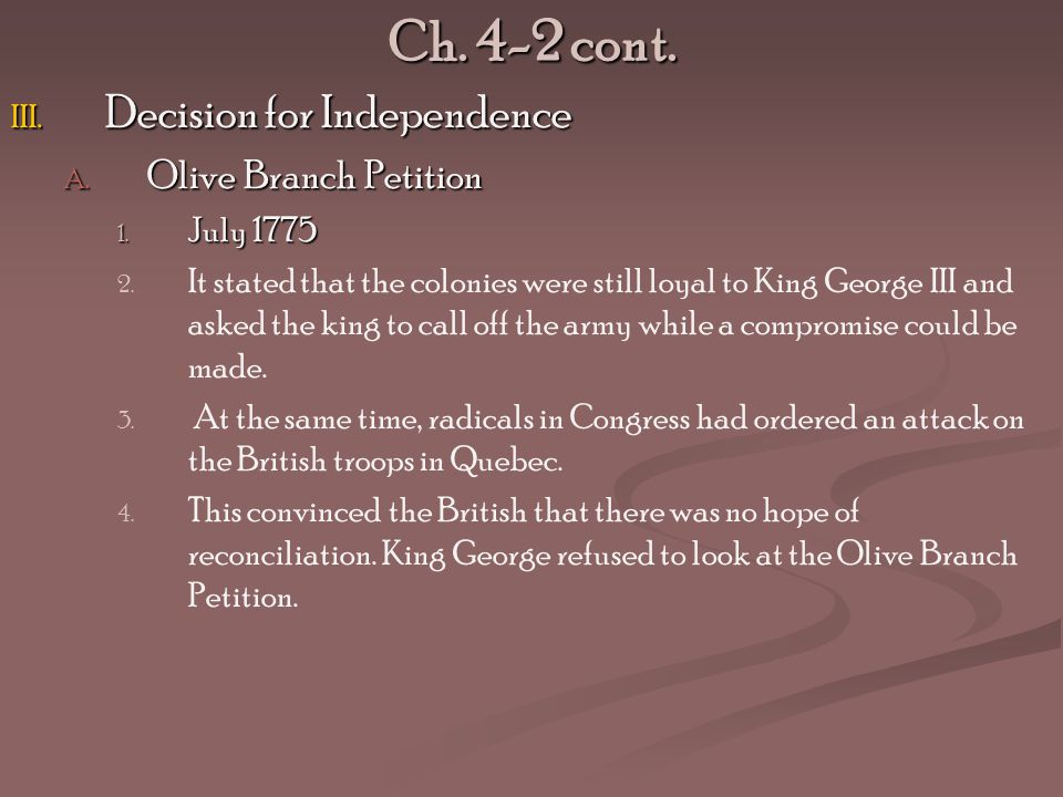 Ch. 4-2 cont. Decision for Independence Olive Branch Petition