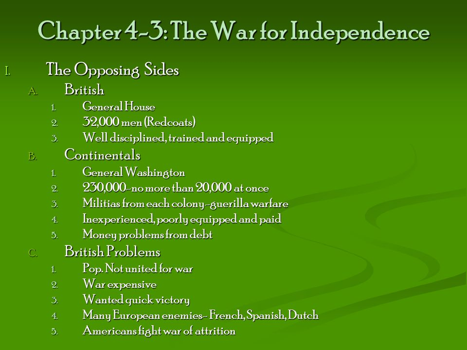Chapter 4-3: The War for Independence
