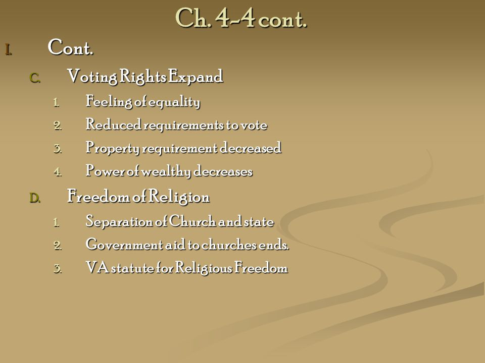 Ch. 4-4 cont. Cont. Voting Rights Expand Freedom of Religion