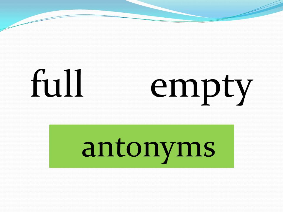 full empty antonyms