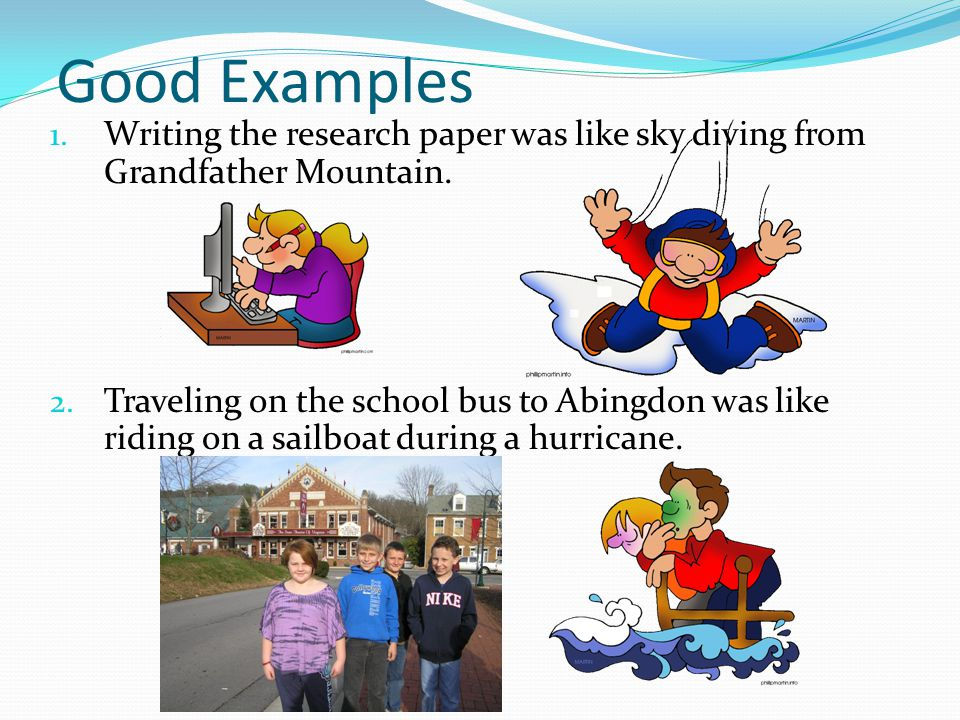 Good Examples Writing the research paper was like sky diving from Grandfather Mountain.