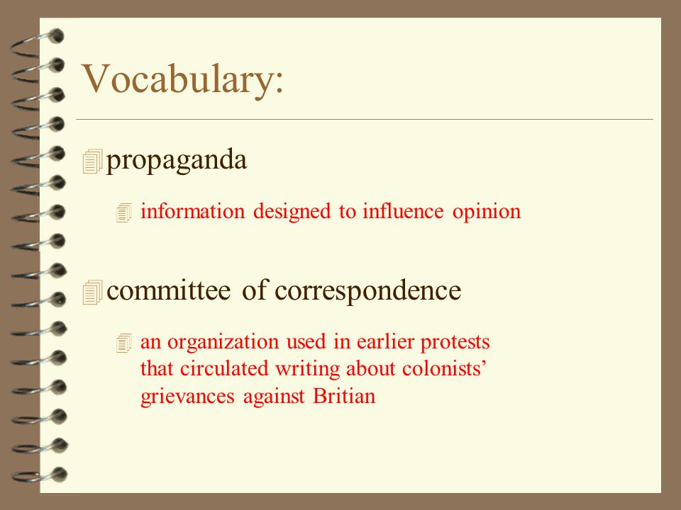 Vocabulary: propaganda committee of correspondence