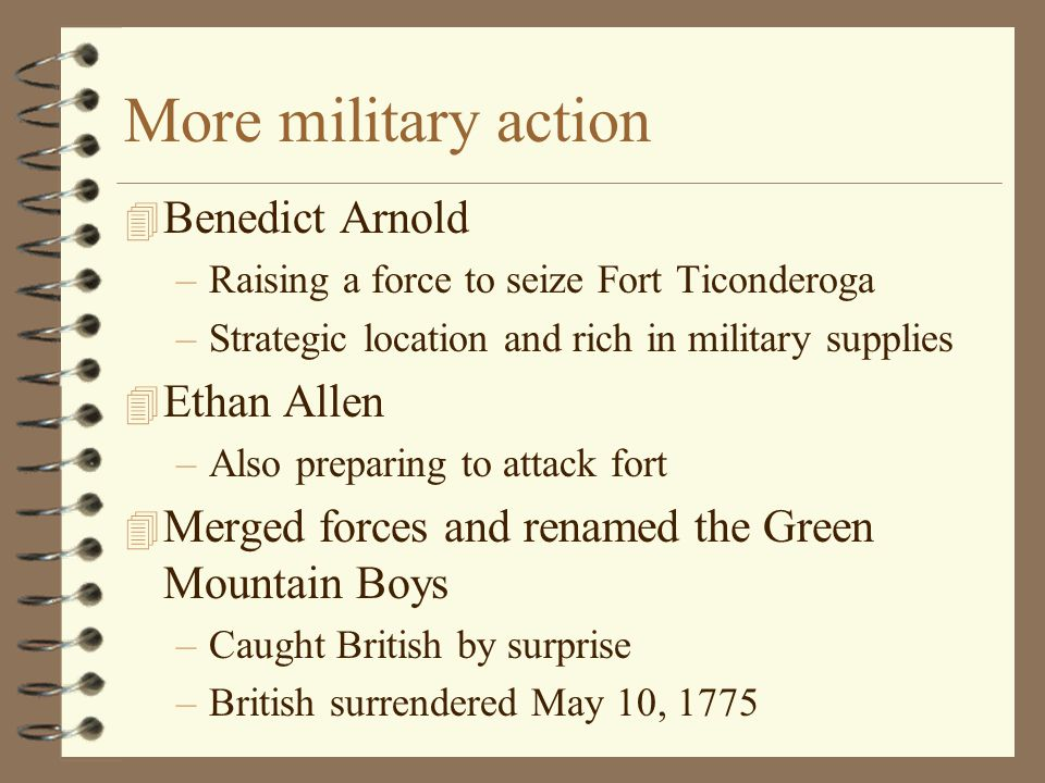 More military action Benedict Arnold Ethan Allen