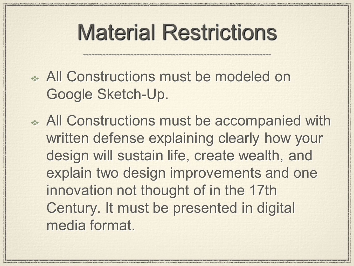 Material Restrictions