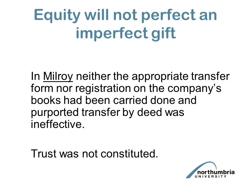 Equity will not perfect an imperfect gift