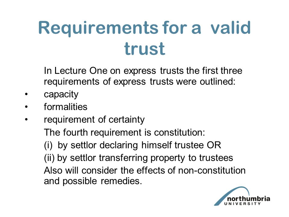 Requirements for a valid trust