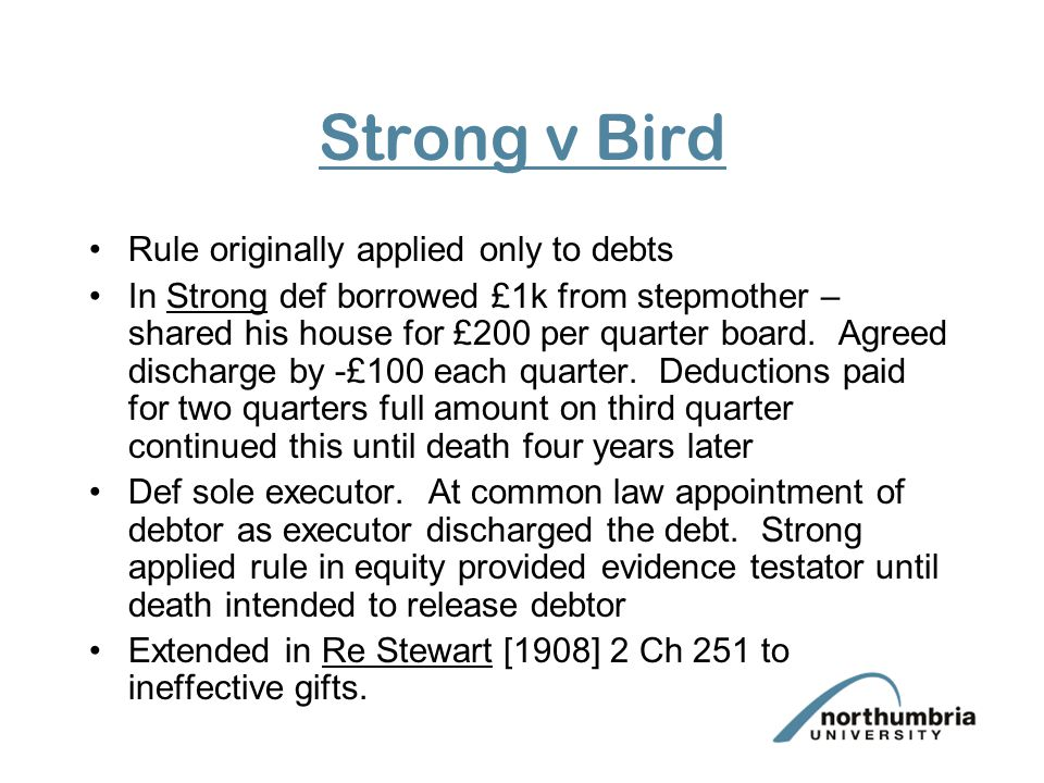 Strong v Bird Rule originally applied only to debts