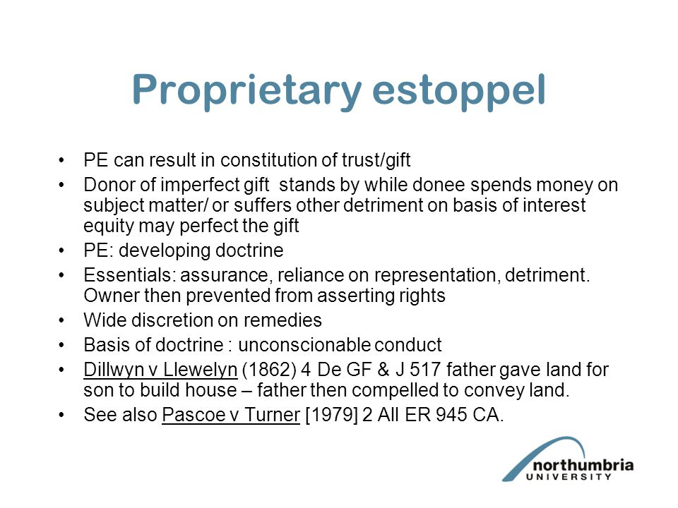 Proprietary estoppel PE can result in constitution of trust/gift