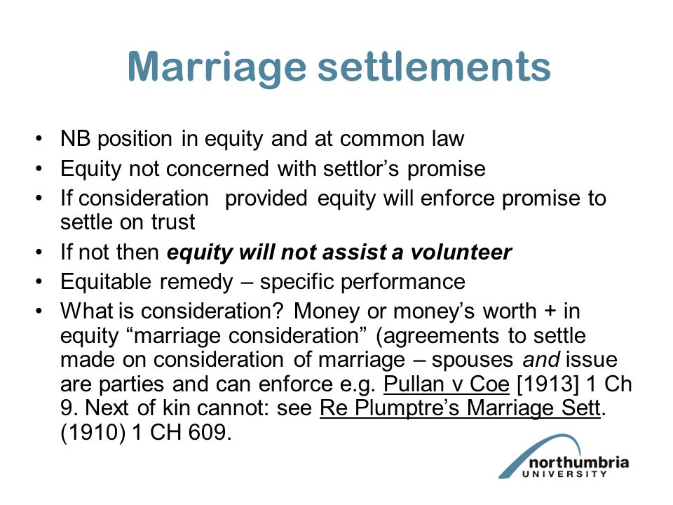 Marriage settlements NB position in equity and at common law
