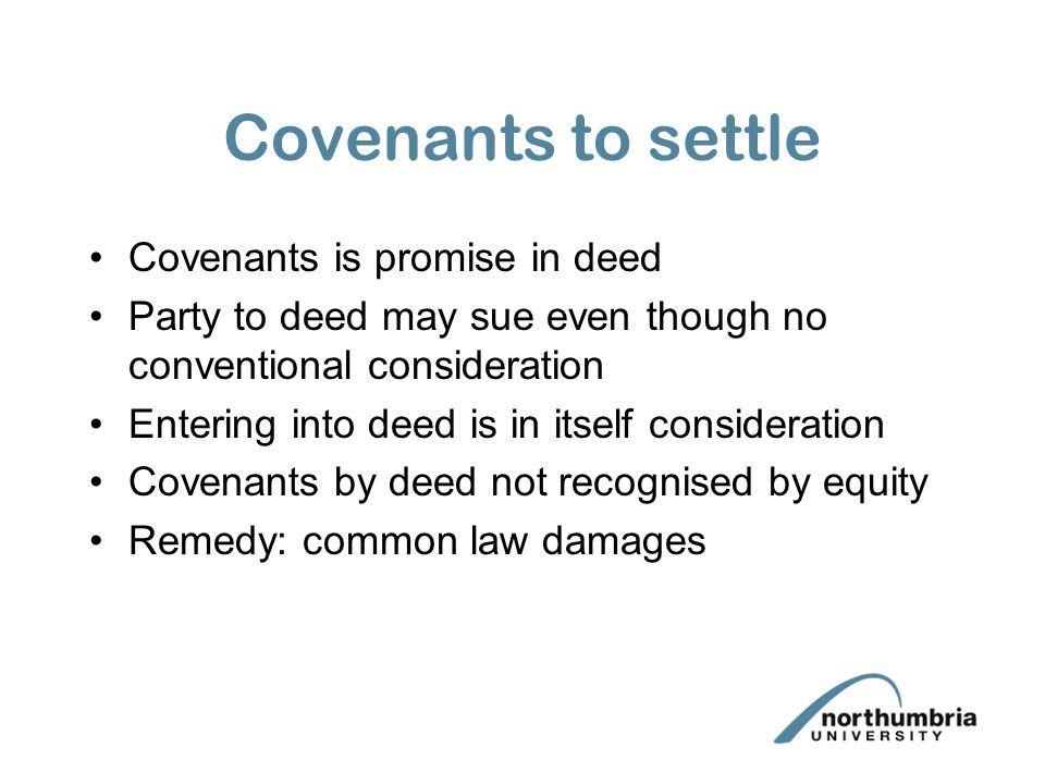 Covenants to settle Covenants is promise in deed