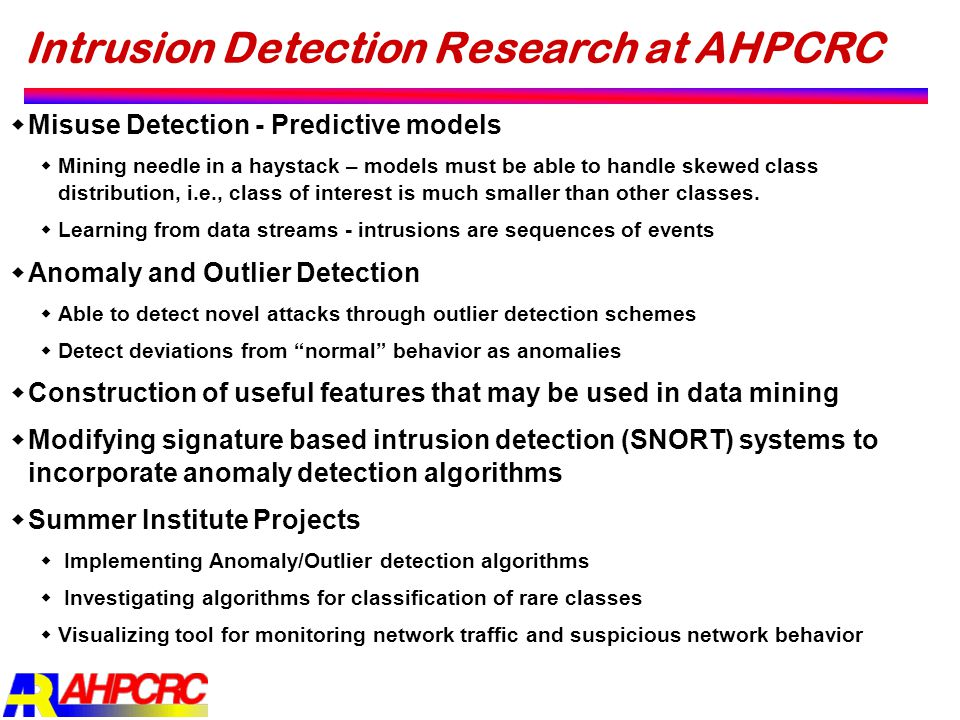 Intrusion Detection Research at AHPCRC
