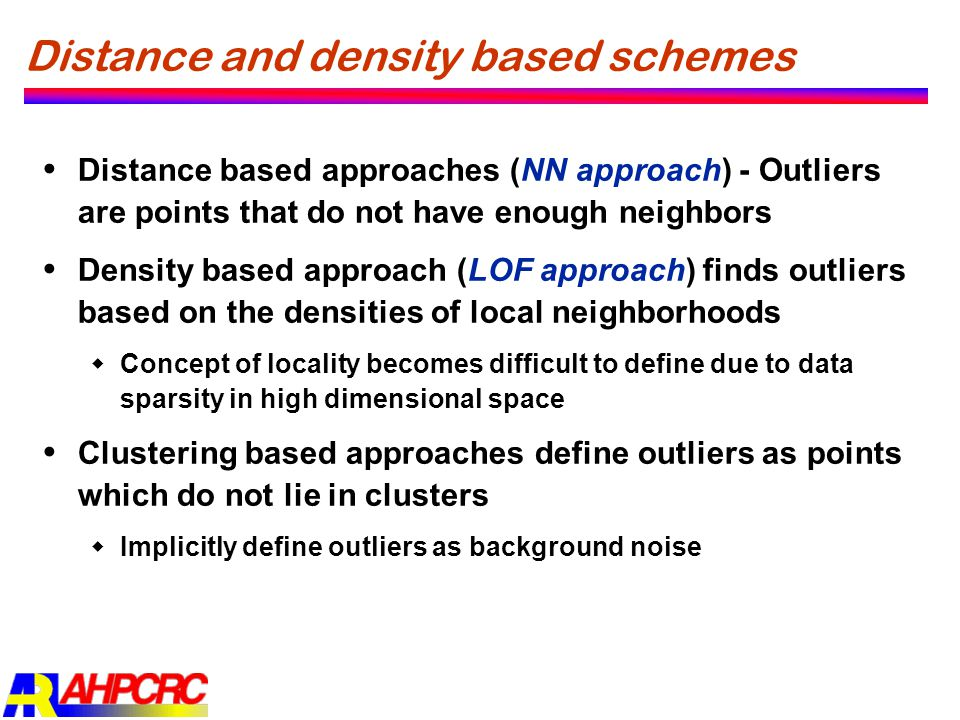 Distance and density based schemes