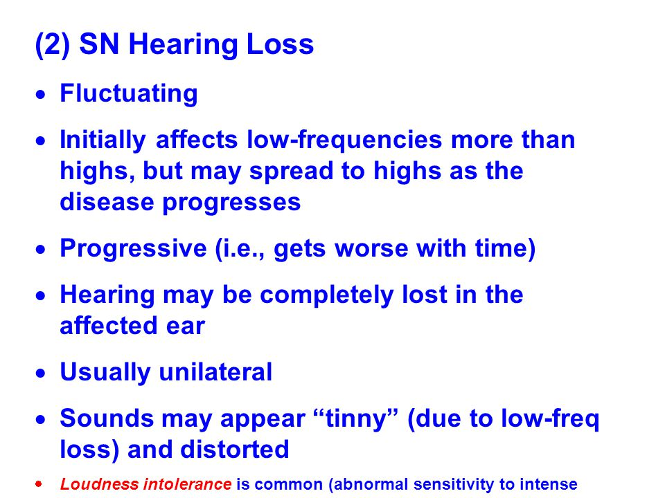 (2) SN Hearing Loss Fluctuating