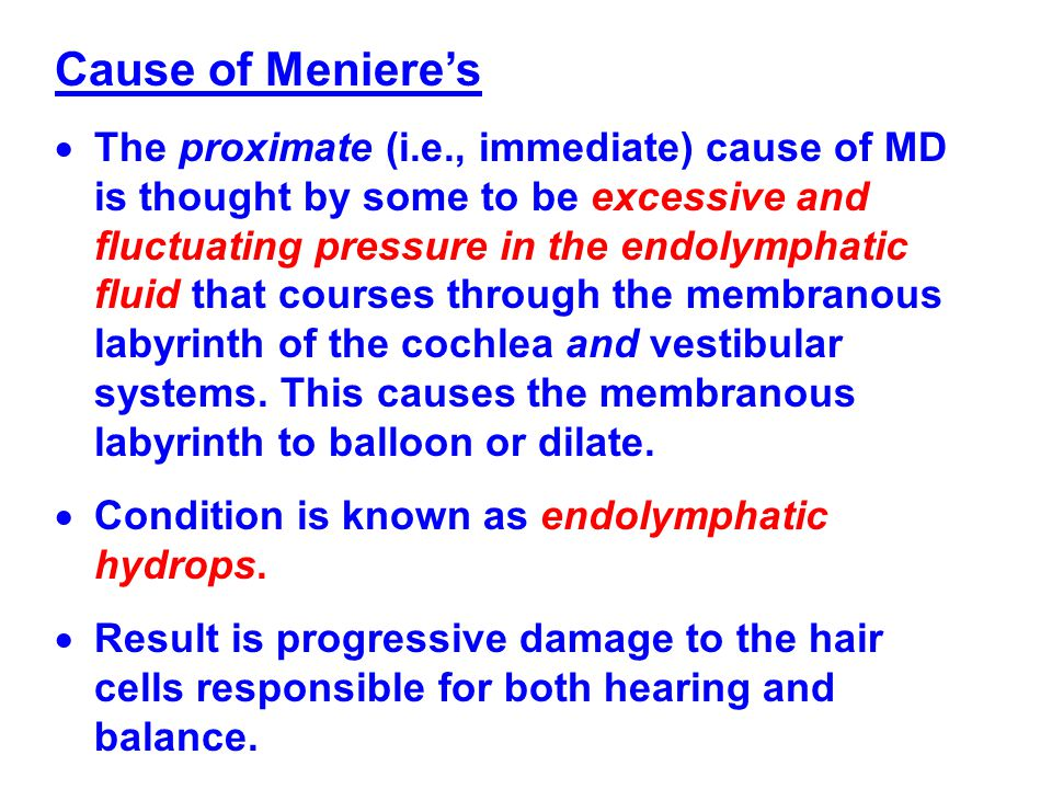 Cause of Meniere's