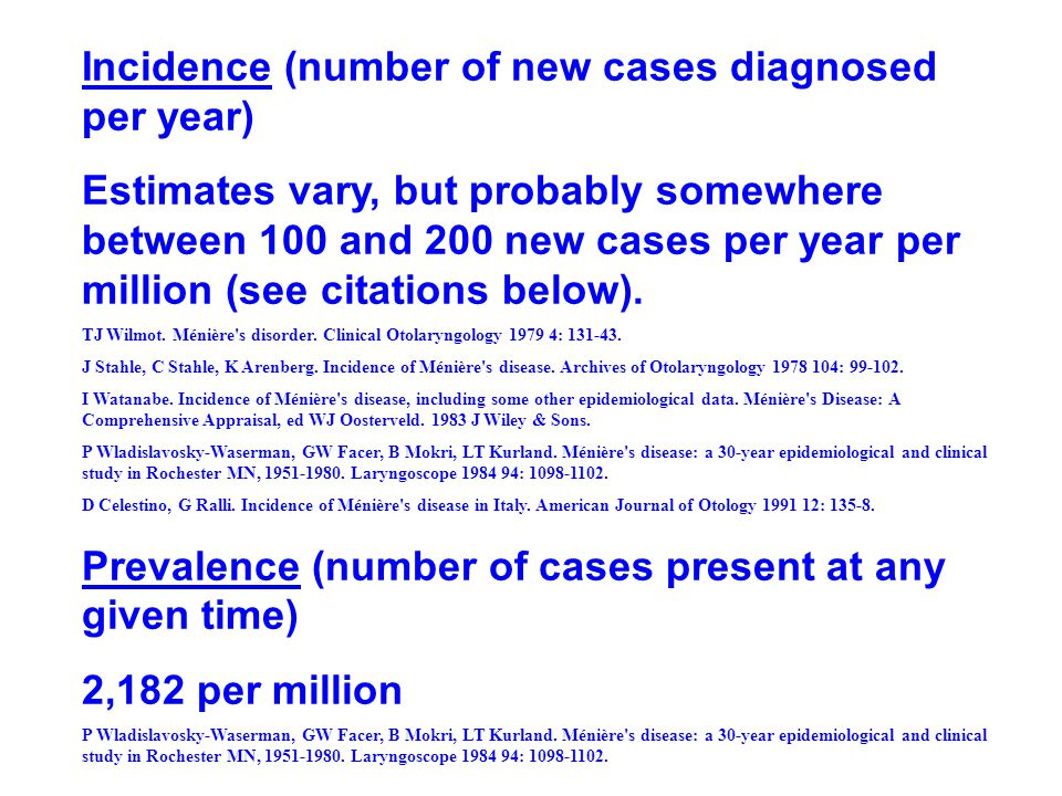 Incidence (number of new cases diagnosed per year)