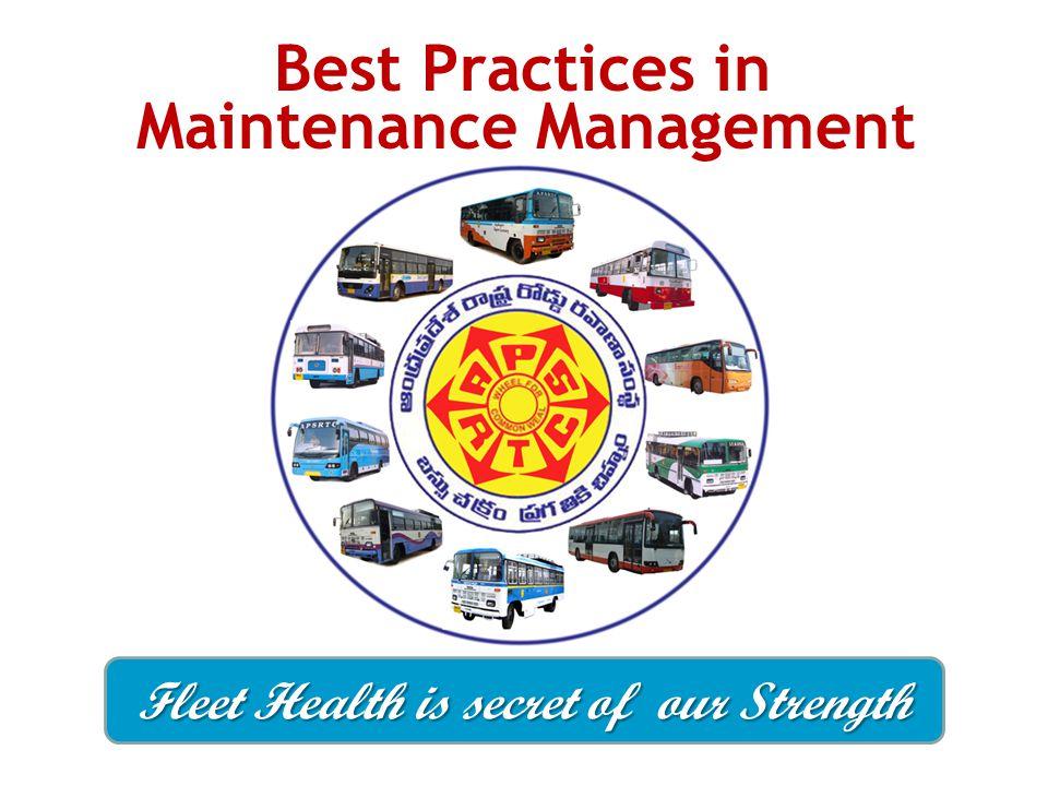 Maintenance Management Fleet Health is secret of our Strength