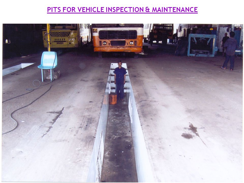 PITS FOR VEHICLE INSPECTION & MAINTENANCE