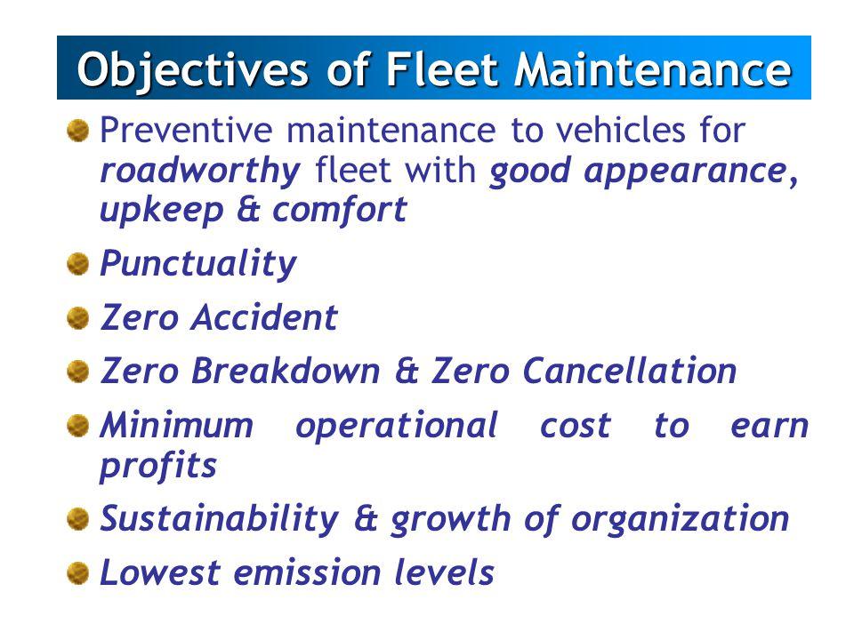 Objectives of Fleet Maintenance