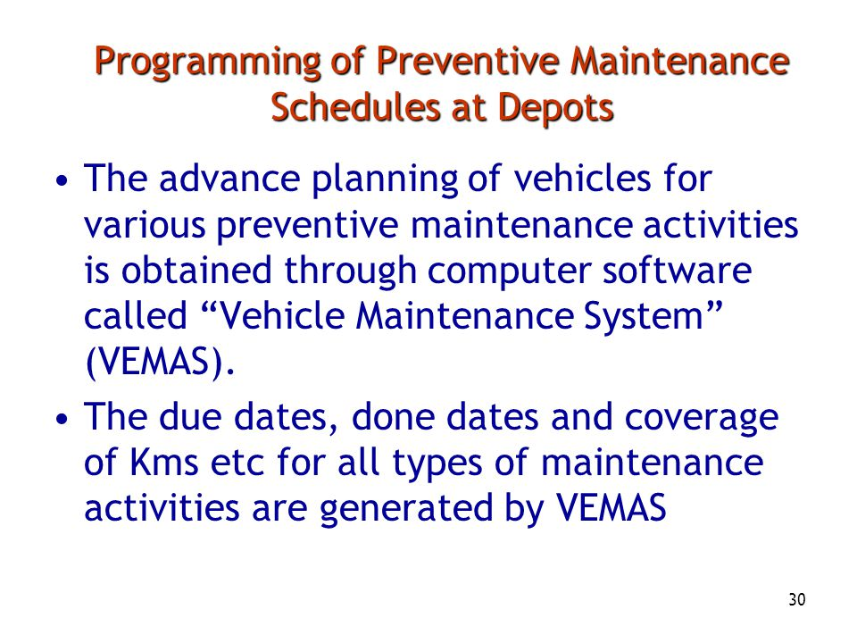 Programming of Preventive Maintenance Schedules at Depots