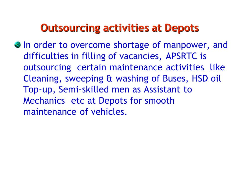 Outsourcing activities at Depots