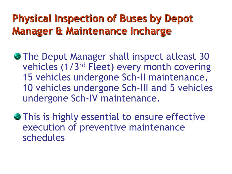 Physical Inspection of Buses by Depot Manager & Maintenance Incharge