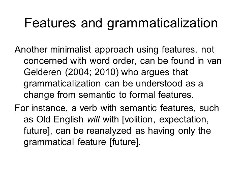 Features and grammaticalization
