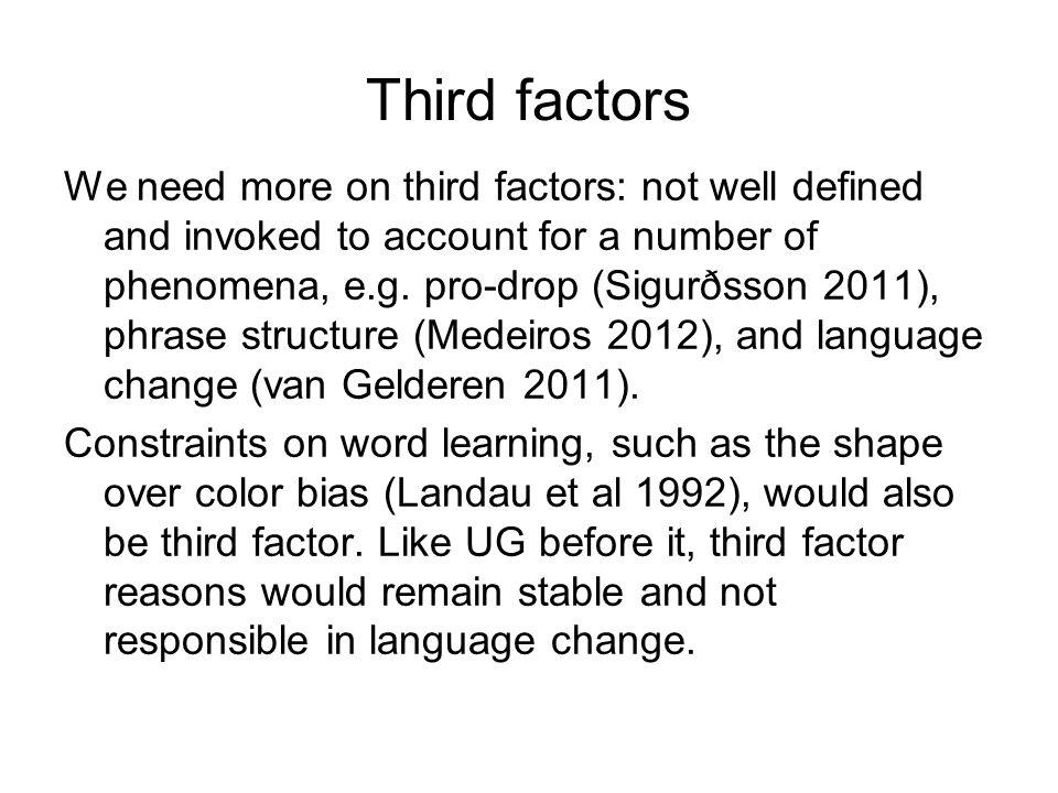 Third factors