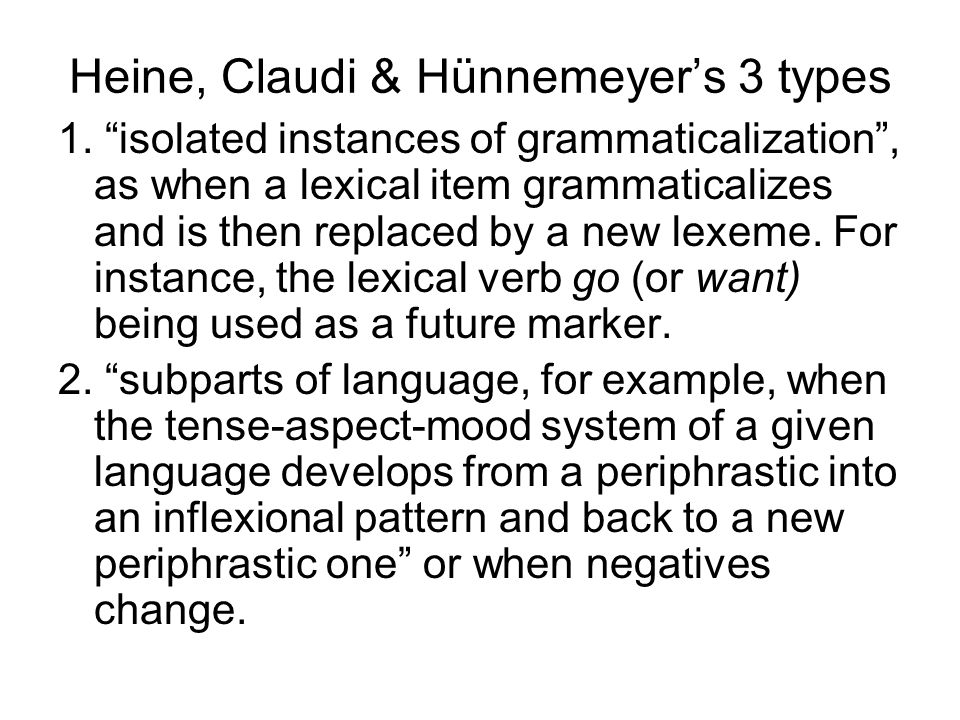 Heine, Claudi & Hünnemeyer's 3 types
