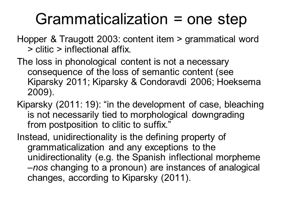 Grammaticalization = one step